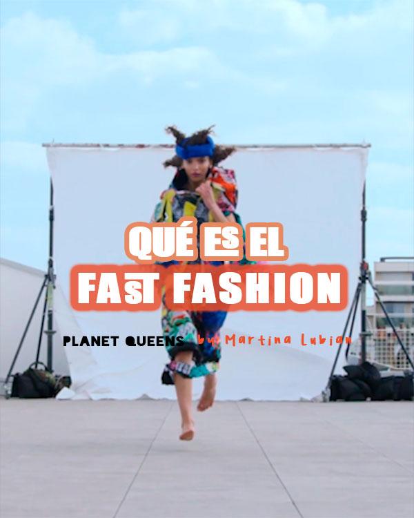 ¿Qué es el FAST FASHION? por Martina Lubián