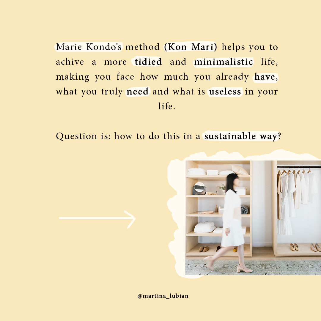 Marie Kondo method for a tidier life (Kon Mari)