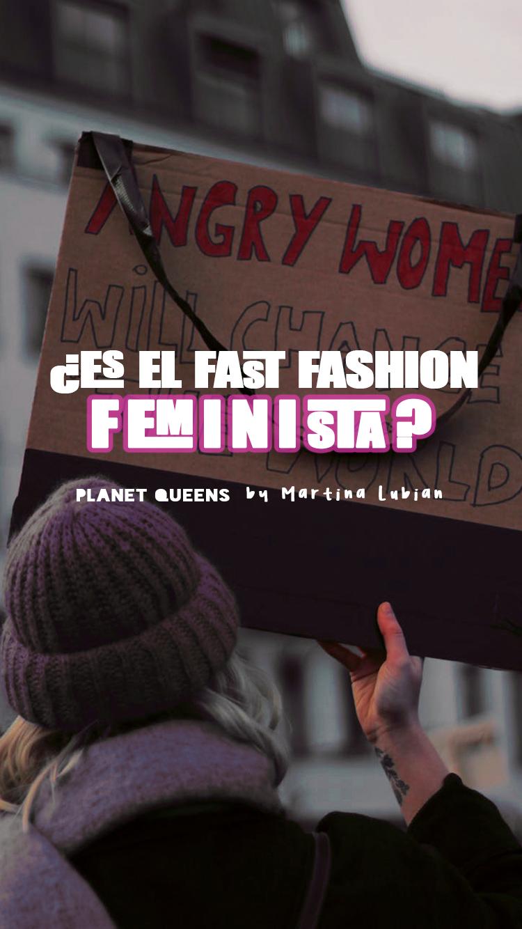 ¿Es el fast fashion feminista?- Planet Queens by Martina Lubian